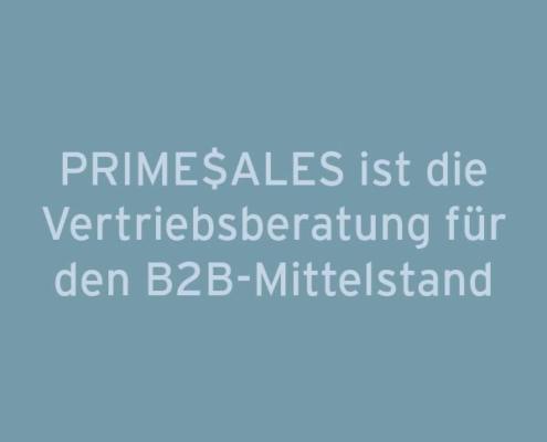 Primesales ist die Vertriebsberatung für den B2B-Mittelstand